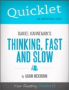 Quicklet On Daniel Kahnemans Thinking Fast And Slow CliffsNotes-like Summary Analysis And Commentary