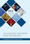 FLC Technology Transfer Desk Reference