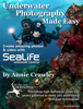 Annie Crawley - Underwater Photography Made Easy artwork