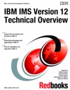 IBM IMS Version 12 Technical Overview