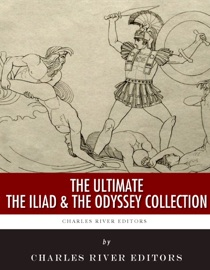 THE ULTIMATE THE ILIAD AND THE ODYSSEY COLLECTION