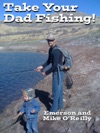 Take Your Dad Fishing