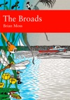 The Broads Collins New Naturalist Library Book 89