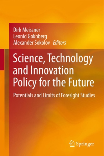 Science Technology and Innovation Policy for the Future