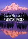 David Muenchs National Parks