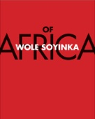 Of Africa - Wole Soyinka Cover Art