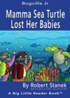 Mamma Sea Turtle Lost Her Babies A Silly Colors And Shapes Picture Book