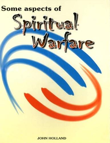 Some Aspects of Spiritual Warfare