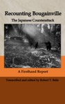 Recounting Bougainville The Japanese Counterattack