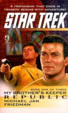 Star Trek: My Brother's Keeper #1: Republic