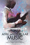 Trends In African Popular Music