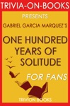 One Hundred Years Of Solitude A Novel By Gabriel Garcia Mrquez Trivia-On-Books