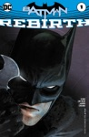 Batman Rebirth 2016 1