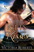 Victoria Roberts - Kilts and Kisses: A Kilts and Kisses Novella  artwork