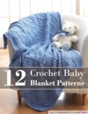 12 Crochet Baby Blanket Patterns