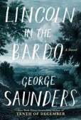 George Saunders - Lincoln in the Bardo  artwork