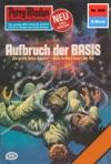 Perry Rhodan 868 Aufbruch Der BASIS Heftroman