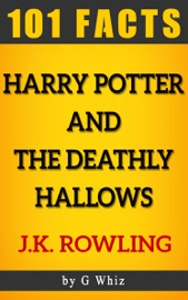HARRY POTTER AND THE DEATHLY HALLOWS – 101 AMAZING FACTS