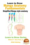 Learn To Draw Manga Anatomy Fundamentals - Simplified Manga Style Anatomy