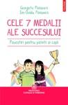 Cele Apte Medalii Ale Succesului Povestiri Pentru Prini I Copii