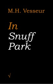 IN SNUFF PARK