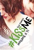 Elle Kennedy - Inmune a ti (#KissMe 3) portada