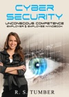 Cyber Security Unconscious Competence - Employer  Employee Handbook