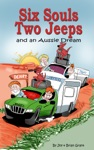 Six Souls Two Jeeps And An Aussie Dream
