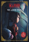 Kubo And The Two Strings The Junior Novel