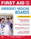 First Aid For The Emergency Medicine Boards - Third Edition
