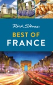 Rick Steves Best of France - Rick Steves Cover Art