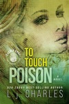 To Touch Poison
