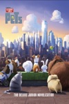 The Secret Life Of Pets The Junior Novelization