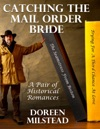 Catching The Mail Order Bride