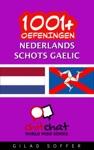 1001 Oefeningen Nederlands - Schots Gaelic