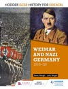 Hodder GCSE History For Edexcel Weimar And Nazi Germany 1918-39