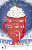 Debbie Johnson - Christmas at the Comfort Food Cafe artwork