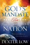 Gods Mandate For Transforming Your Nation