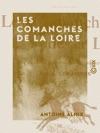 Les Comanches De La Loire