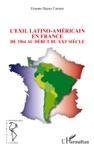 Lexil Latino-amricain En France De 1964 Au Dbut Du XXIe Sicle