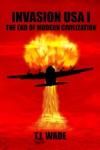 Invasion USA I The End Of Modern Civilization