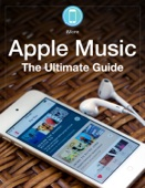 Apple Music: The Ultimate Guide