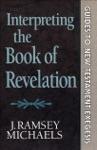 Interpreting The Book Of Revelation Guides To New Testament Exegesis