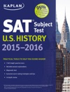 Kaplan SAT Subject Test US History 2015-2016