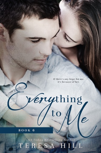 Everything To Me Book 6