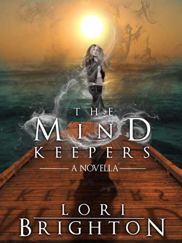 The Mind Keepers A Novella
