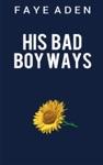 His Bad Boy Ways