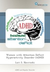 Women With Attention Deficit Hyperactivity Disorder ADHD