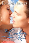 The Cowboy Kiss Romance Short Story