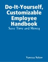 Do-It-Yourself Customizable Employee Handbook